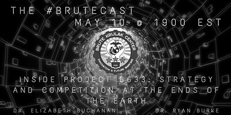 #BruteCast - Inside Project 6633, Strategy & Competition at Earth's Ends tickets