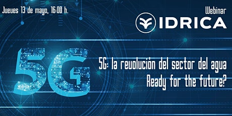 5G: la revolución del sector del agua. Ready for the future? entradas