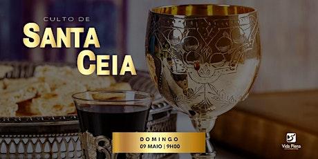 Culto Santa Ceia - Domingo 09/05 - 09H00 ingressos
