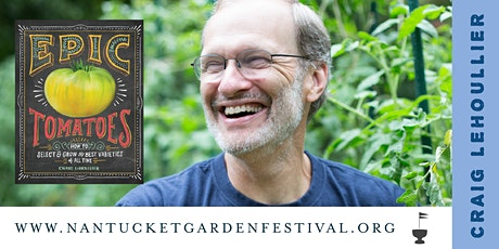 Epic Tomatoes from Your Garden with Craig LeHoullier tickets