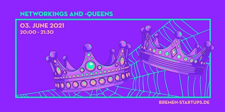 Bremen Startups  NetworKings & -Queens Tickets