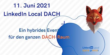 LinkedIn Local  - DACH Business Hybrid-Konferenz Tickets