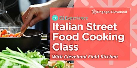 CLExperience: Italian Street Food Cooking Class w/ Cleveland Field Kitchen tickets