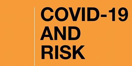 Risk and the COVID-19 pandemic tickets