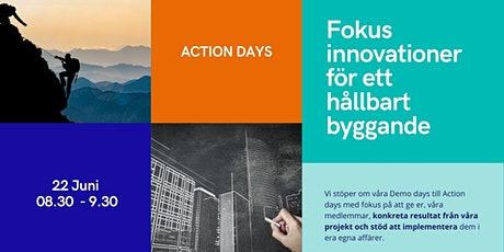 Action Days: Fokus innovationer för ett hållbart byggande tickets