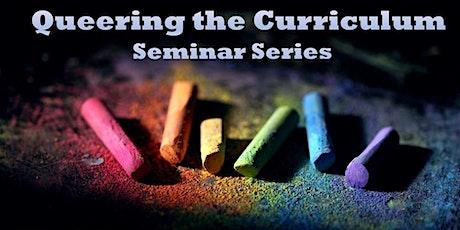 Pride 2021 – Queering the Curriculum – Seminar Series tickets