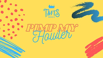 Pimp My Howler tickets