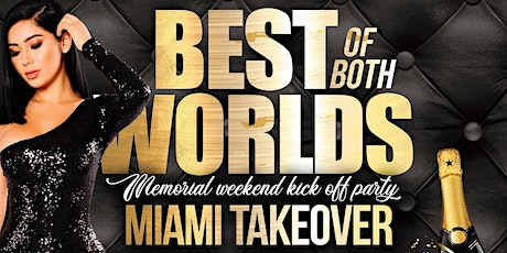 BEST OF BOTH WORLDS MIAMI tickets