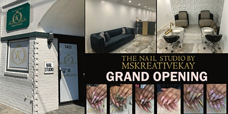 Grand opening of the Nail Studio by Mskreativekay tickets
