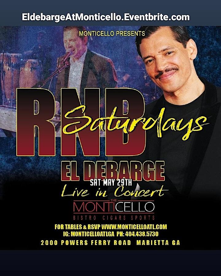 EL DEBARGE LIVE IN CONCERT @ 8:30 PM- GET TIX @ DOOR & AFTERPARTY TIL 2AM image