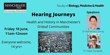 Hearing Journeys: Health and History in Manchester's D/deaf Communities tickets