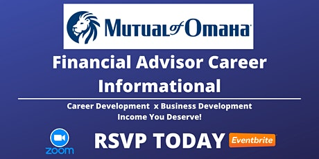 Financial Advisor Career Informational - Mutual of Omaha Advisors tickets