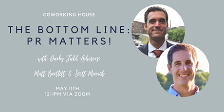 The Bottom Line: Public Relations Matters! tickets