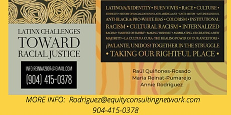 Latinx Challenges Toward Racial Justice tickets