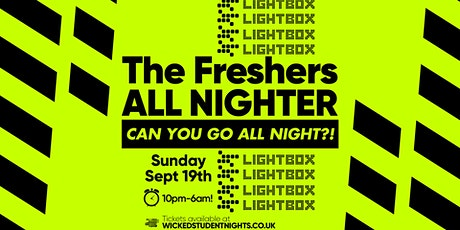 Freshers All Nighter // open till 6am tickets