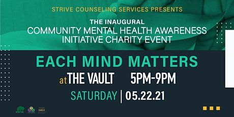 Community Mental Health Awareness Initiative  Charity Event tickets