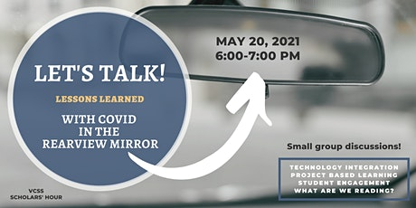 Let's Talk! Lessons Learned with COVID in the Rearview Mirror tickets