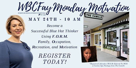 May WBCFay Monday Motivation- Be A Blue Hat Thinker! tickets
