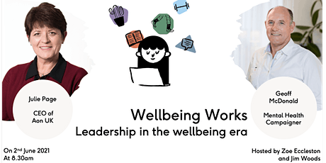 Wellbeing Works: Leadership in the Wellbeing Era tickets
