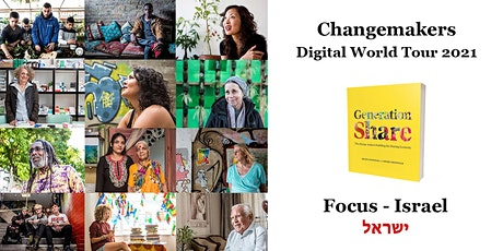 Generation Share: Changemakers Digital World Tour: Focus on Israel tickets