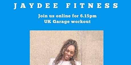 UK Garage workout tickets