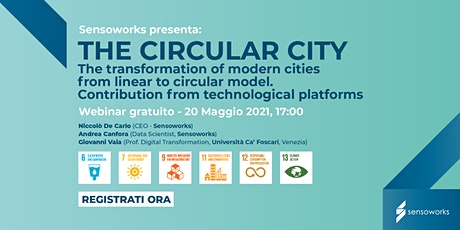 The Circular City. From Linear model to Circular one. Tickets
