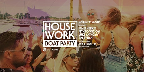 House Work - August Boat Party tickets