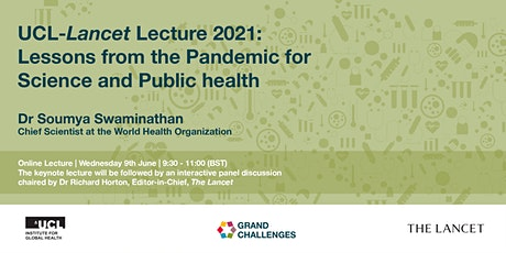 UCL-Lancet Lecture: Lessons from the Pandemic for Science and Public Health tickets
