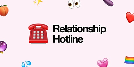 Relationship Hotline - Special Opening Relationships tickets