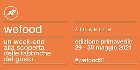 WeFood 2021 @ Azienda Agricola Zidarich biglietti