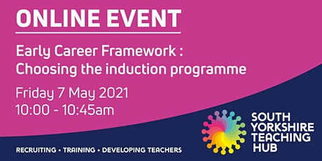Early Career Framework - Choosing the Induction Programme tickets