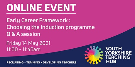 Early Career Framework - Choosing the Induction Programme Q&A tickets