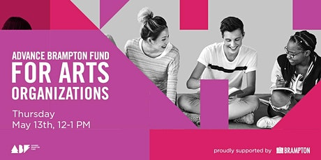 Advance Brampton Fund for Arts Organizations tickets