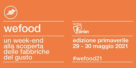WeFood 2021 @ Birrificio Foràn tickets