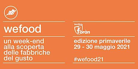 WeFood 2021 @ Birrificio Foràn biglietti