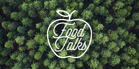 #FOODTALKS: How Can Food Help Us Address Climate Emergency & Injustice? tickets