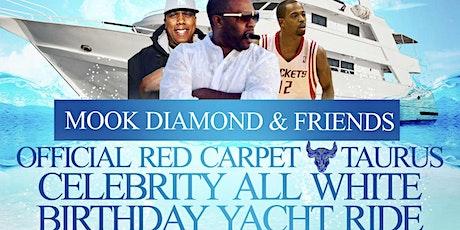 MOOK DIAMOND & FRIENDS ALL WHITE TAURUS BIRTHDAY CELEBRITY YACHT RIDE tickets