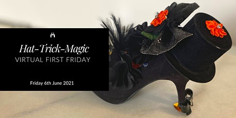 Virtual First Friday : Hat-Trick-Magic (monthly for members only) tickets