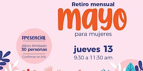Retiro Mensual de MAYO para SEÑORAS (presencial) boletos
