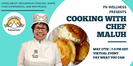 Cooking with Chef Maluh: A fundraiser for FN Wellness tickets