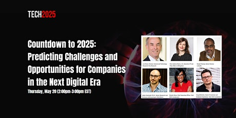Countdown to 2025: Problems and Opportunities in the New Digital Era tickets