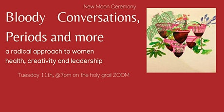 Bloody Conversations: women health, creativity and leadership tickets