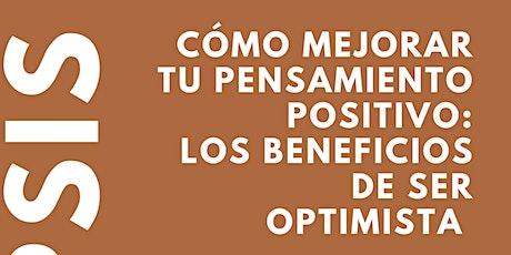 Cómo mejorar tu pensamiento positivo: los beneficios de ser optimista entradas