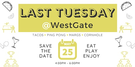 Last Tuesday @WestGate Academy tickets
