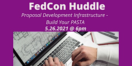 FedCon Huddle: Proposal Development Infrastructure - Build Your Pasta tickets
