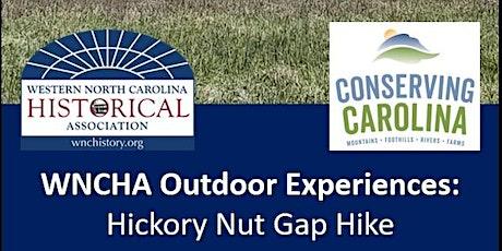 WNCHA Outdoor Experiences: Hickory Nut Gap Hike tickets