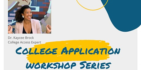 College Application Workshop Series tickets
