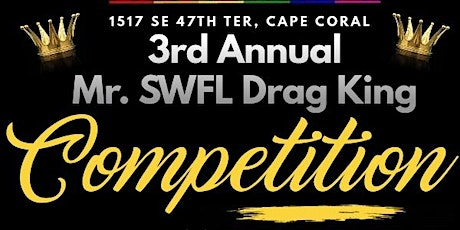 3rd Annual Mr. SWFL Drag King Competition tickets