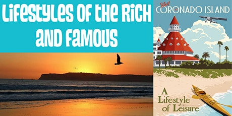 Lifestyles of the Rich and Famous: Coronado and the Hotel Del: VIRTUAL TOUR tickets
