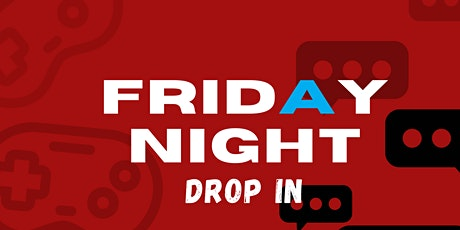 Friday Night Drop In (Ages 8-11 & 12-17) tickets